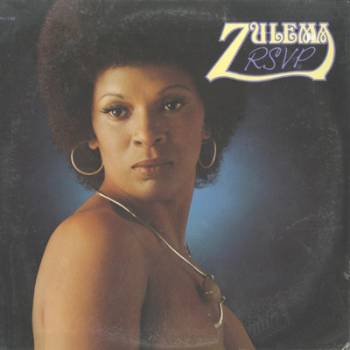 Zulema - S/t (1974 third album) & RSVP (1975 fourth album)